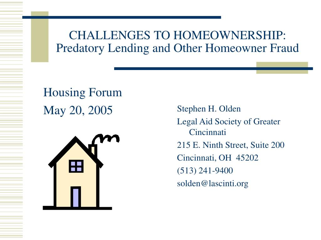 challenges to homeownership predatory lending and other homeowner fraud l.