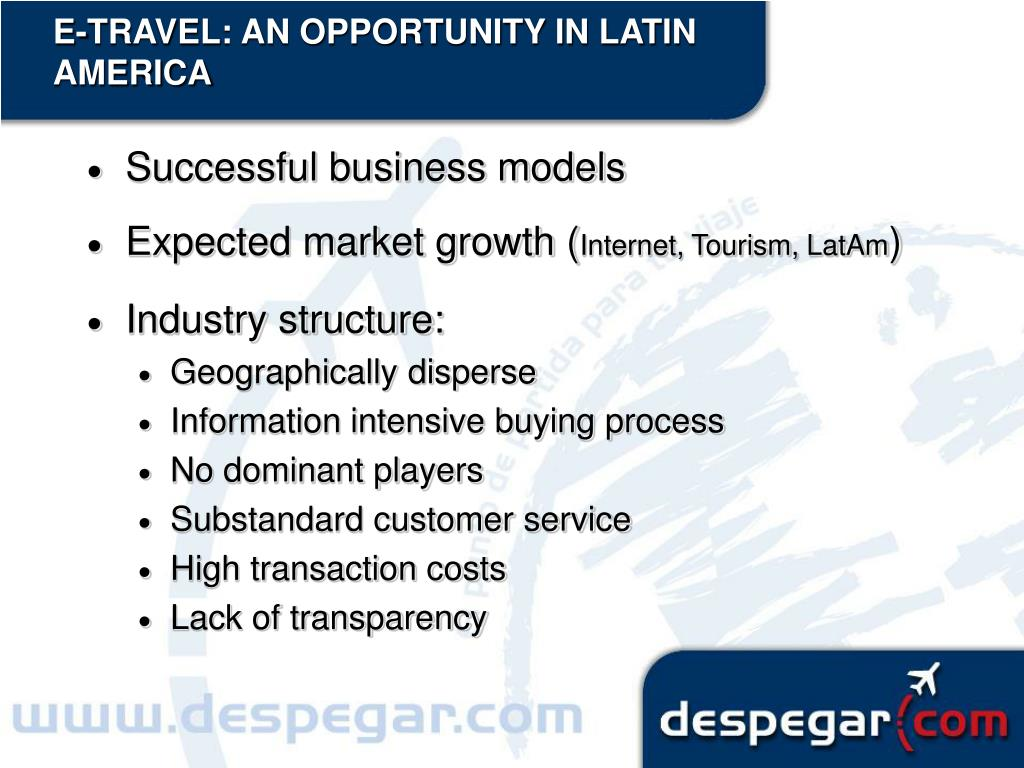 E-TRAVEL: AN OPPORTUNITY IN LATIN AMERICA