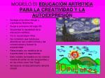 modelo b educaci n art stica para la creatividad y la autoexpresi n