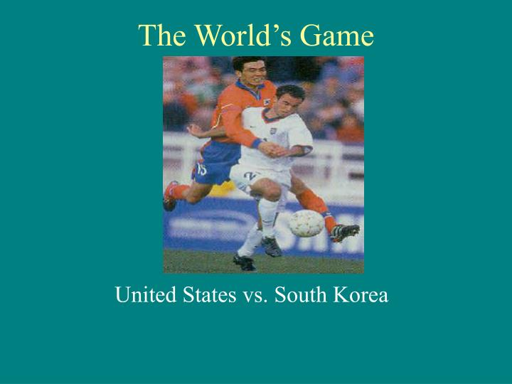 the world s game