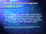 opinion leaders to improve quality of care