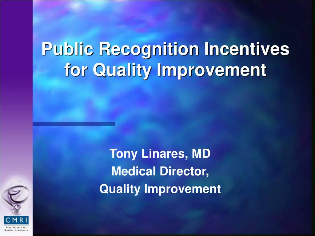 public recognition incentives for quality improvement l.