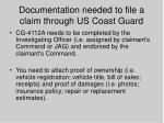 documentation needed to file a claim through us coast guard