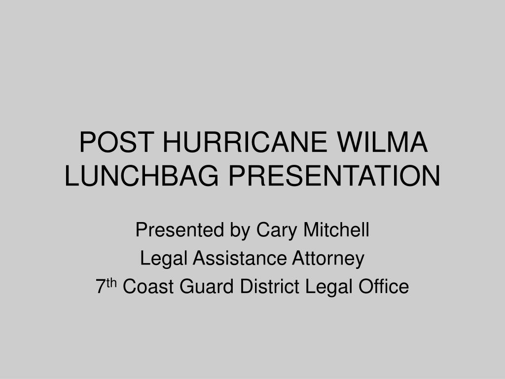 post hurricane wilma lunchbag presentation l.