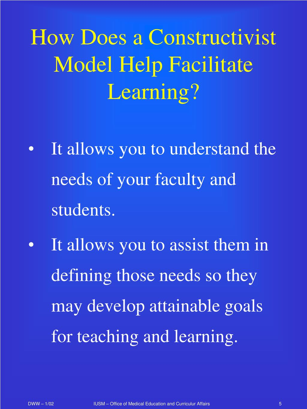 How Does a Constructivist Model Help Facilitate Learning?