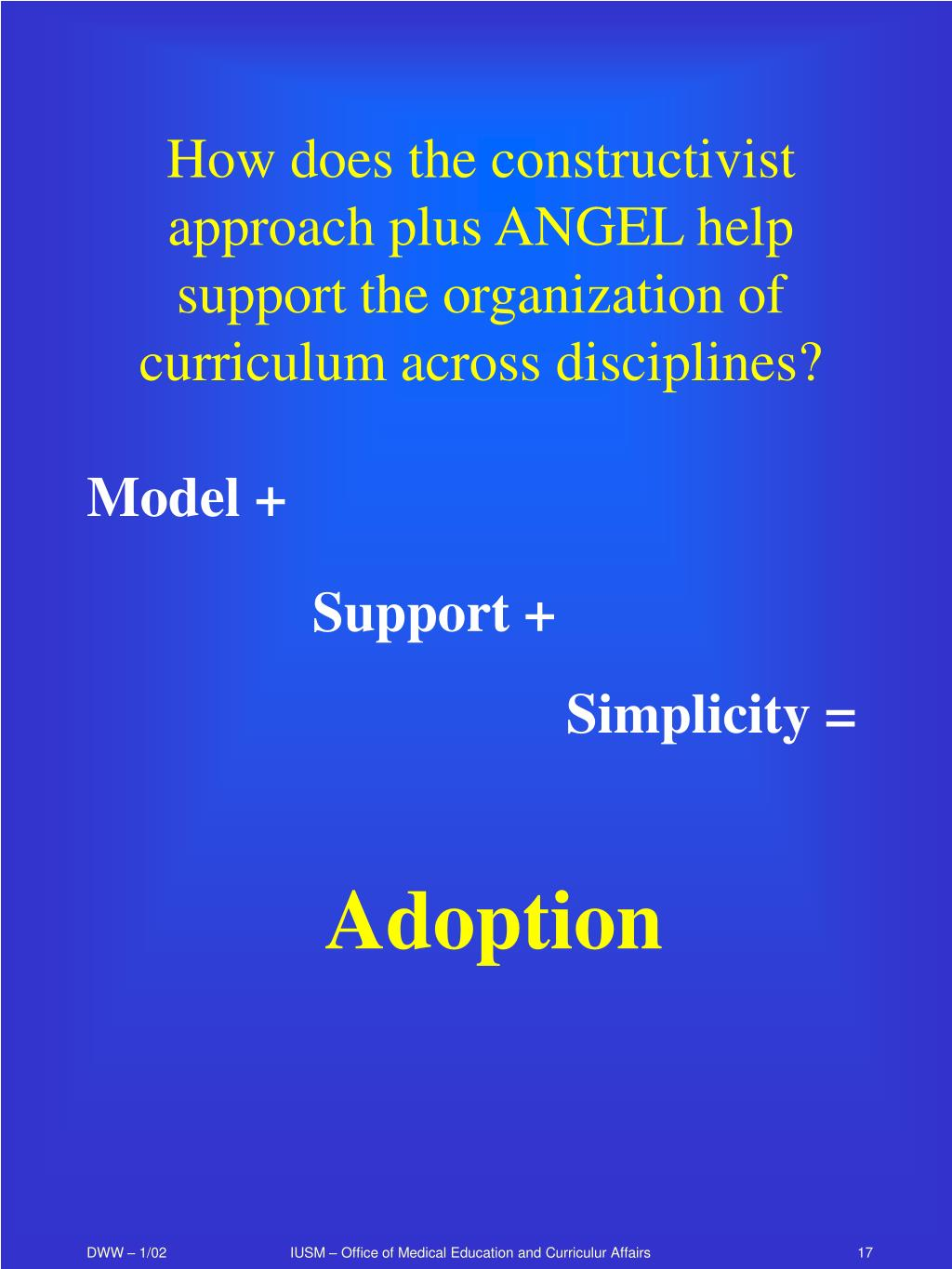 How does the constructivist approach plus ANGEL help support the organization of curriculum across disciplines?