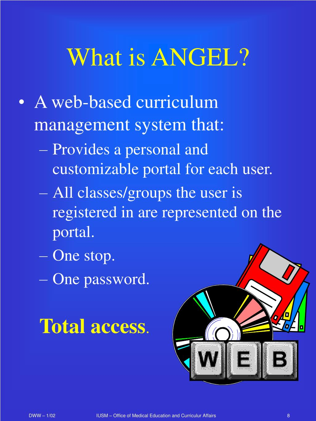 What is ANGEL?