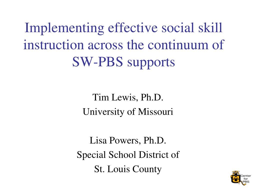 implementing effective social skill instruction across the continuum of sw pbs supports l.