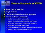 defacto standards at kpnw