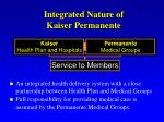 integrated nature of kaiser permanente