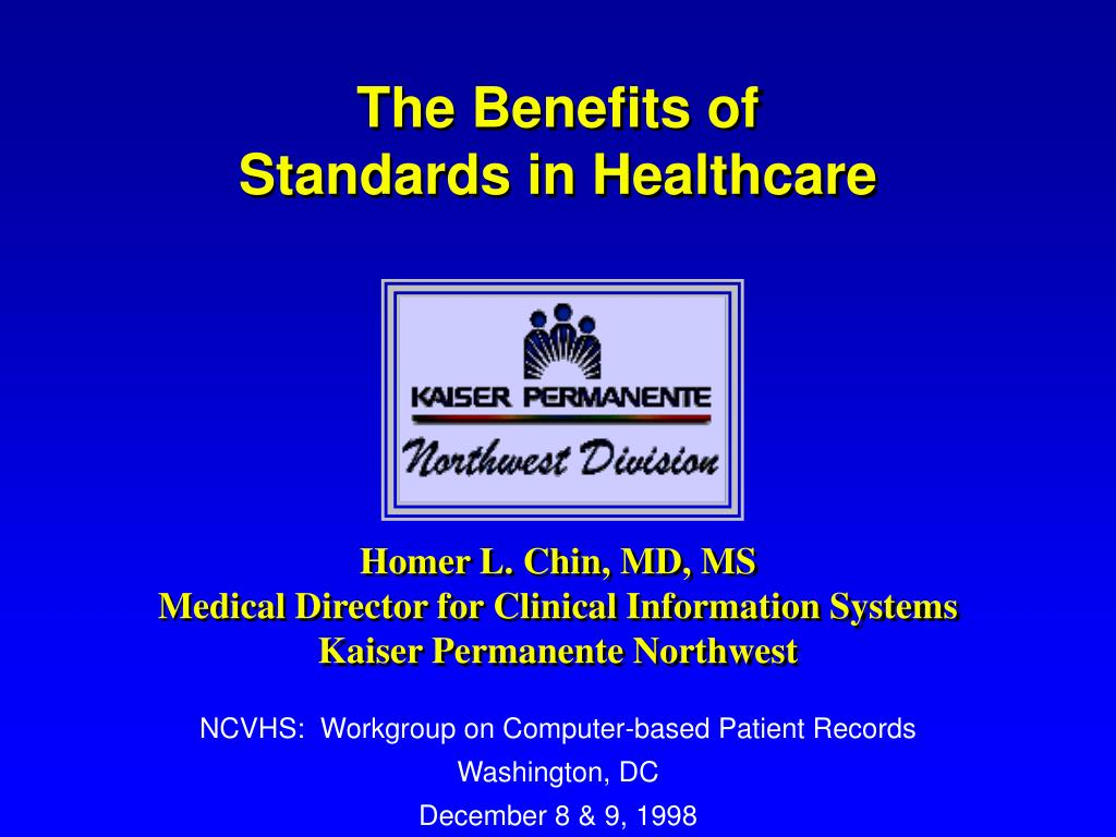 the benefits of standards in healthcare l.