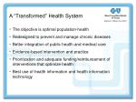 a transformed health system