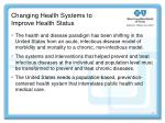 changing health systems to improve health status