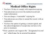medical office rights
