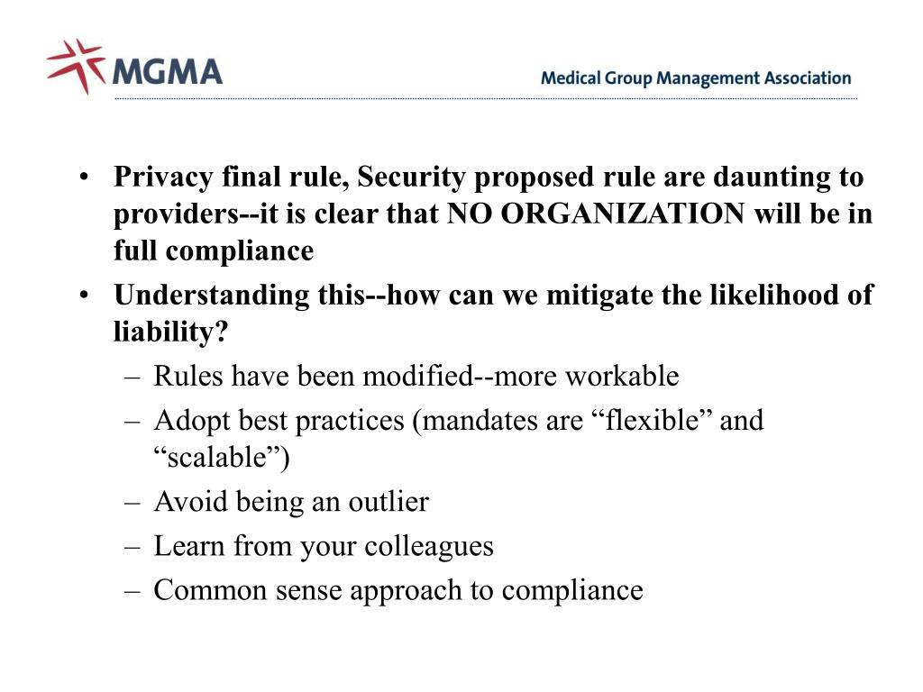 Privacy final rule, Security proposed rule are daunting to providers--it is clear that NO ORGANIZATION will be in full compliance