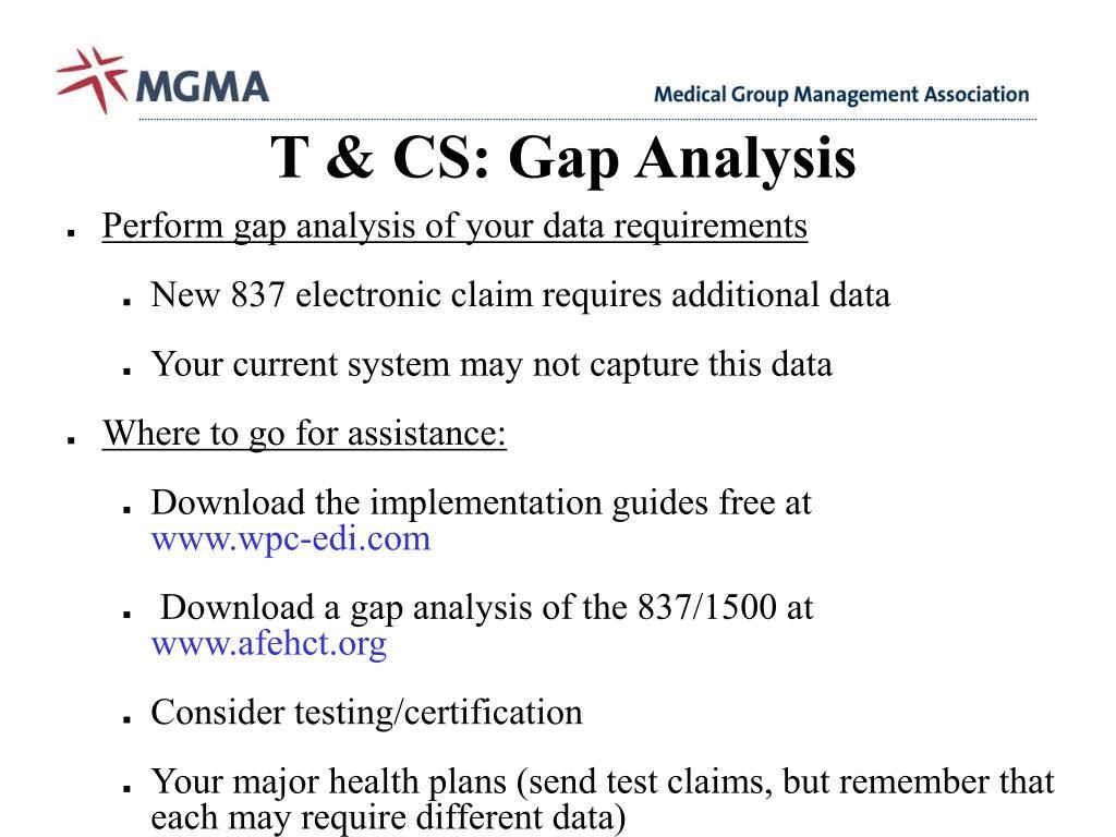 T & CS: Gap Analysis