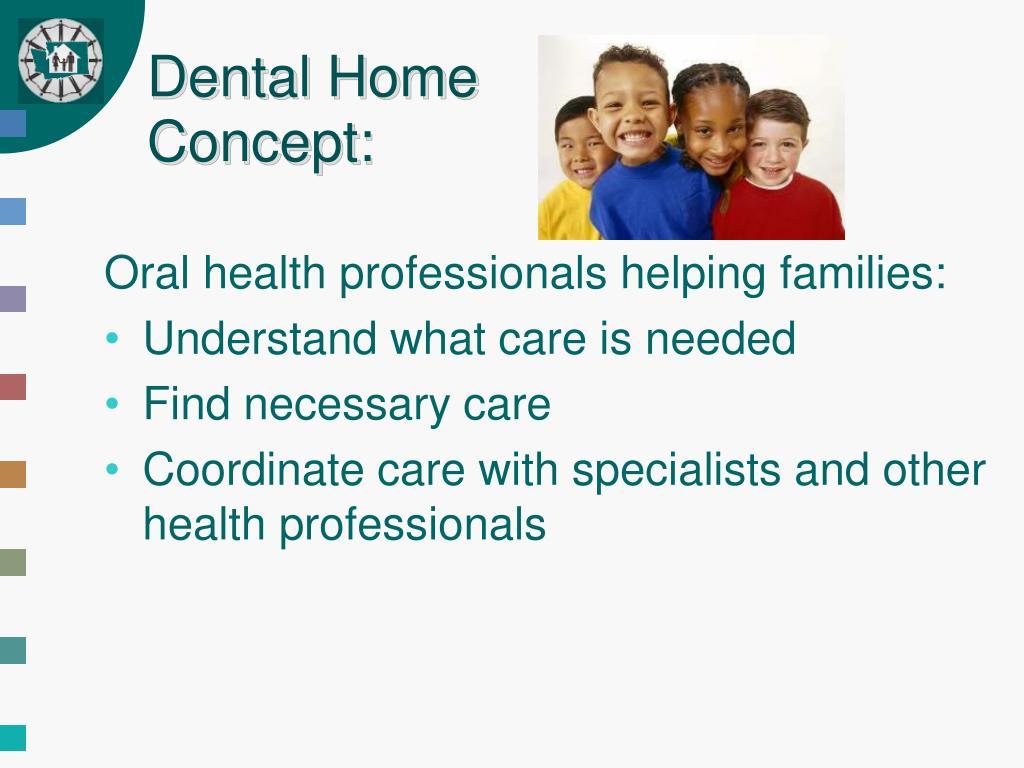 Dental Home Concept: