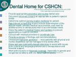 dental home for cshcn