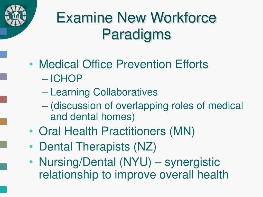 Examine New Workforce Paradigms