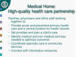medical home high quality health care partnership