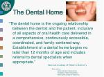 the dental home
