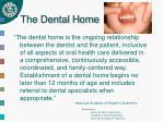 the dental home