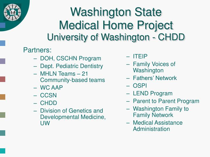 Washington state medical home project university of washington chdd