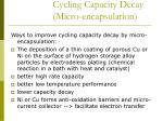 cycling capacity decay micro encapsulation