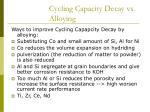 cycling capacity decay vs alloying