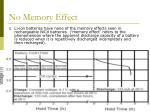 no memory effect