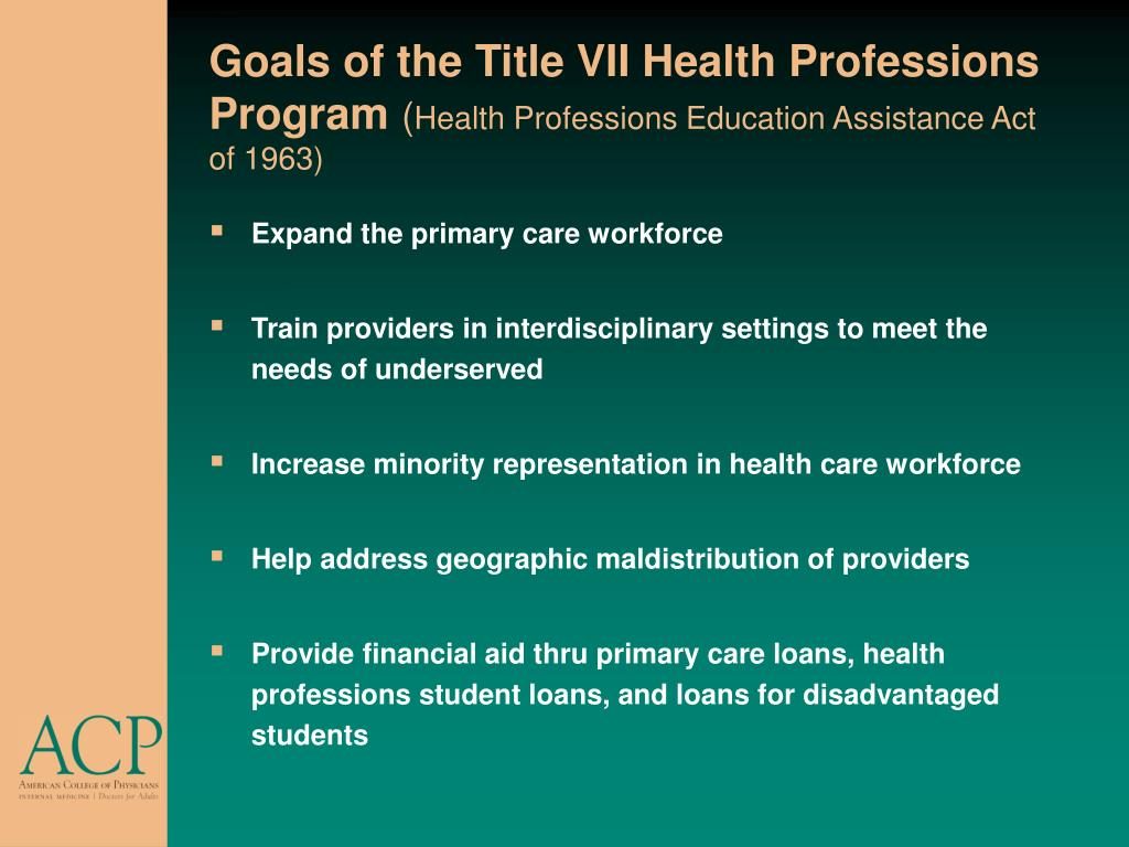 Goals of the Title VII Health Professions Program