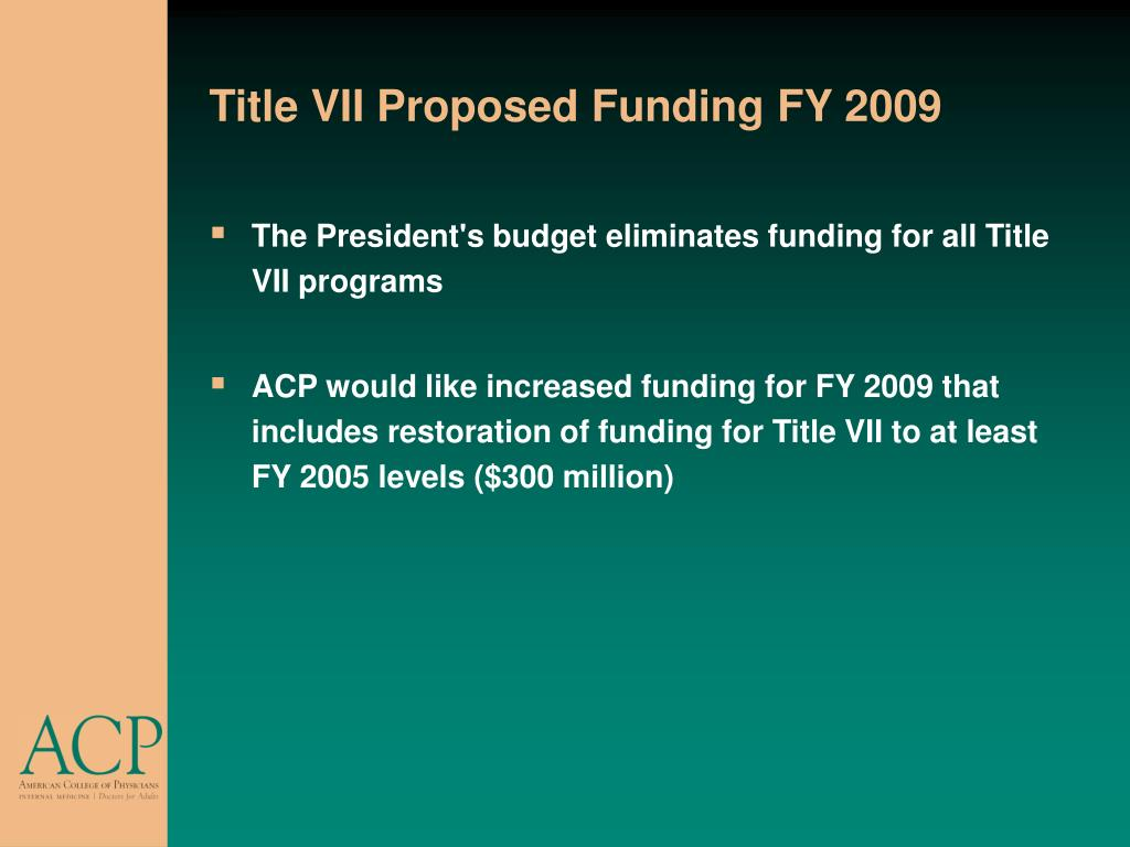 Title VII Proposed Funding FY 2009