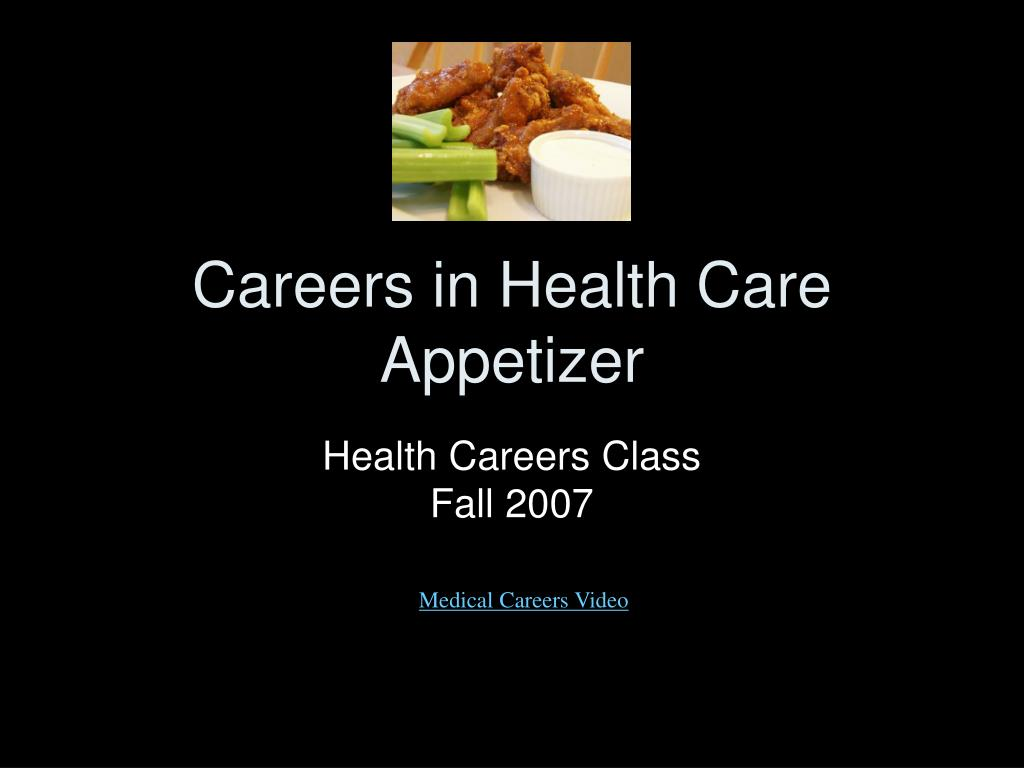 careers in health care appetizer l.