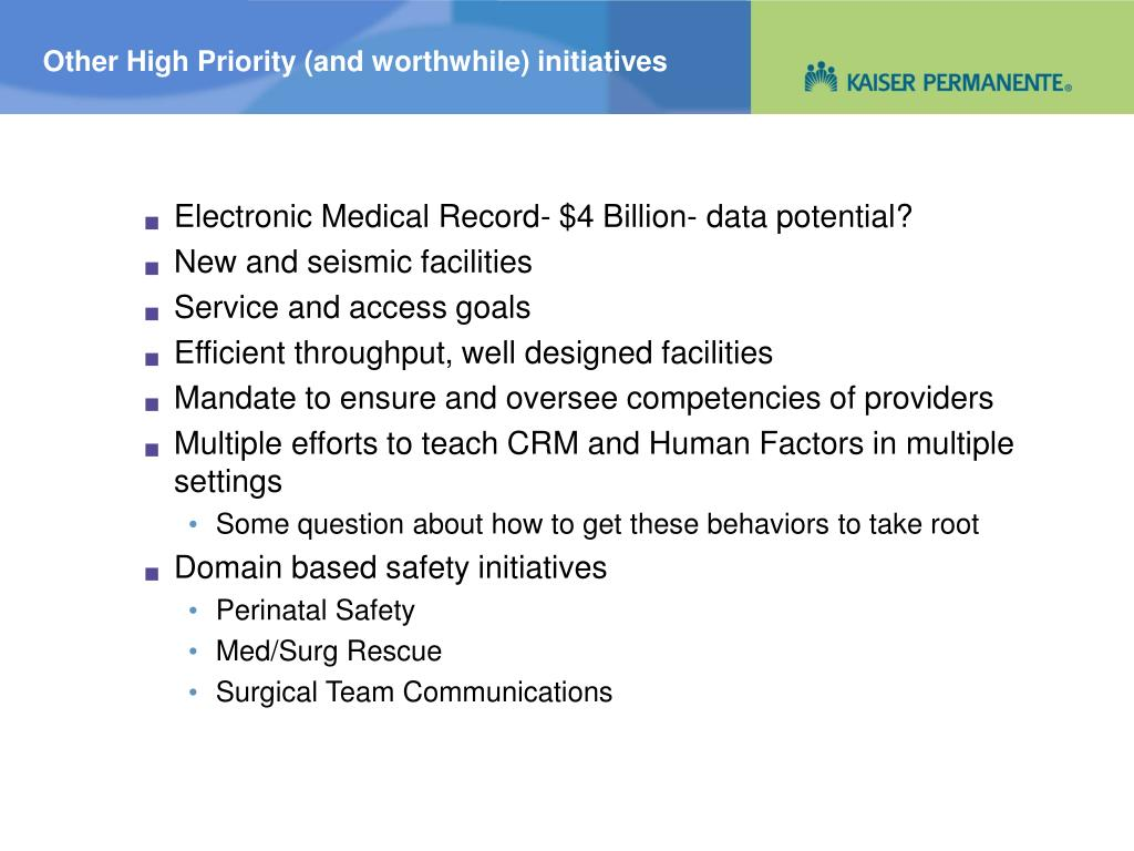Other High Priority (and worthwhile) initiatives