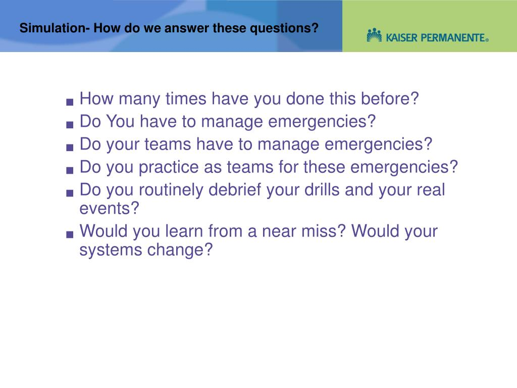 Simulation- How do we answer these questions?