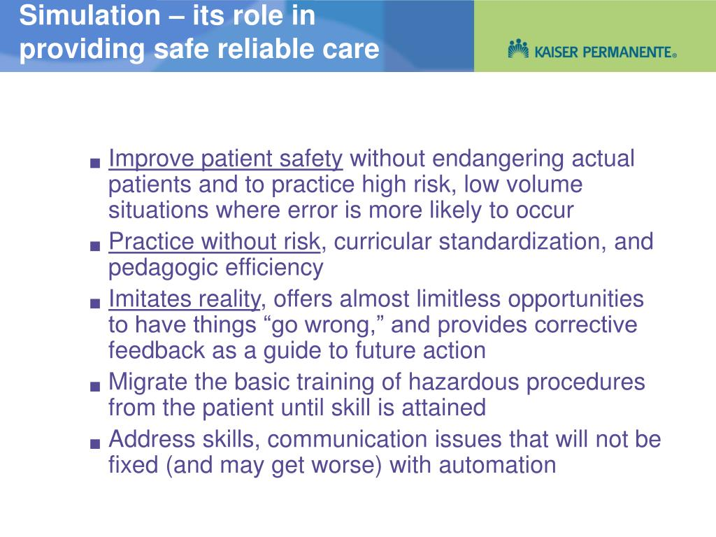Simulation – its role in providing safe reliable care