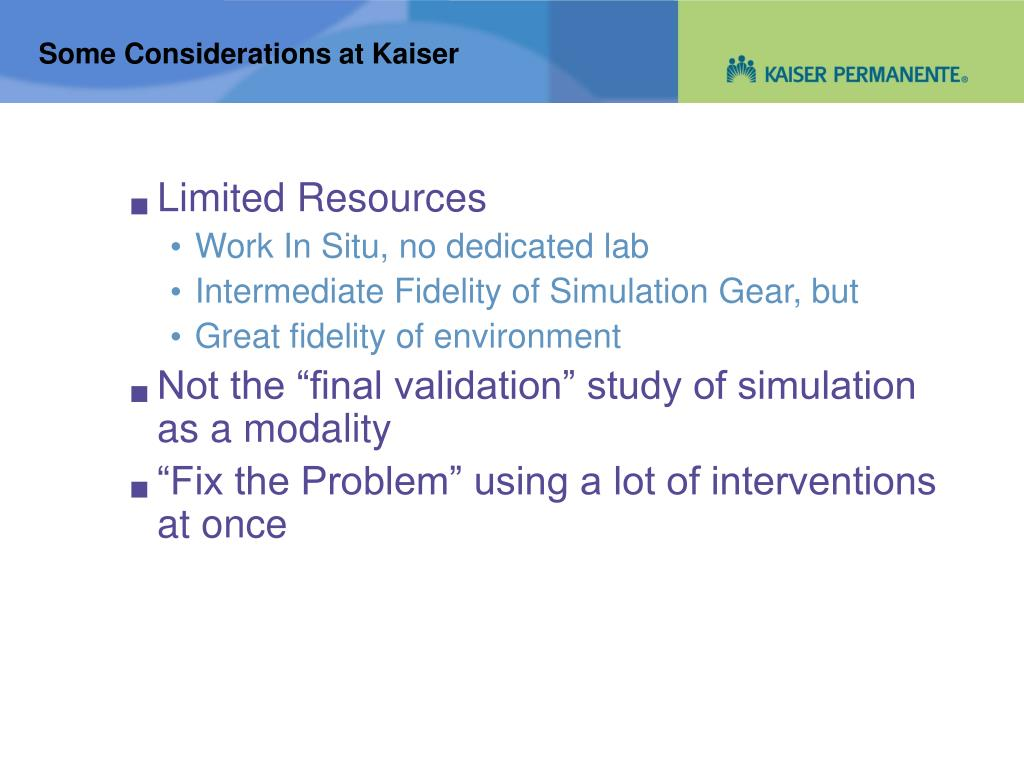 Some Considerations at Kaiser