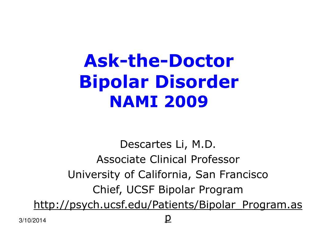 ask the doctor bipolar disorder nami 2009 l.