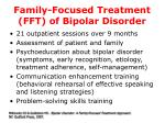 family focused treatment fft of bipolar disorder