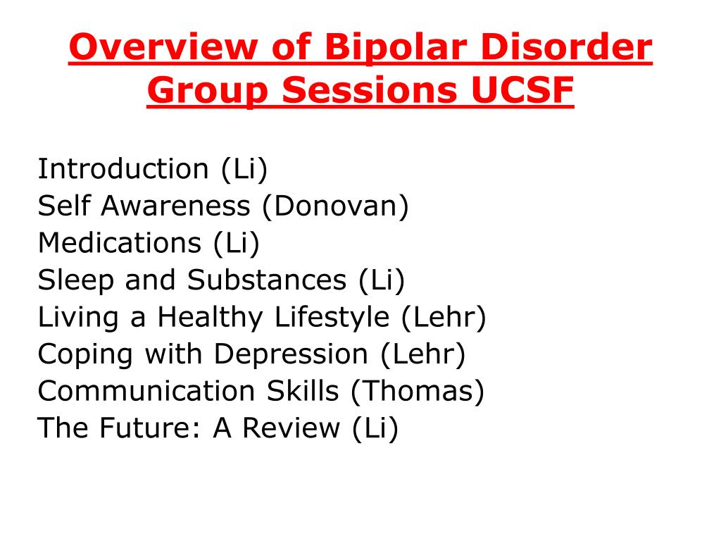 Overview of Bipolar Disorder Group Sessions UCSF