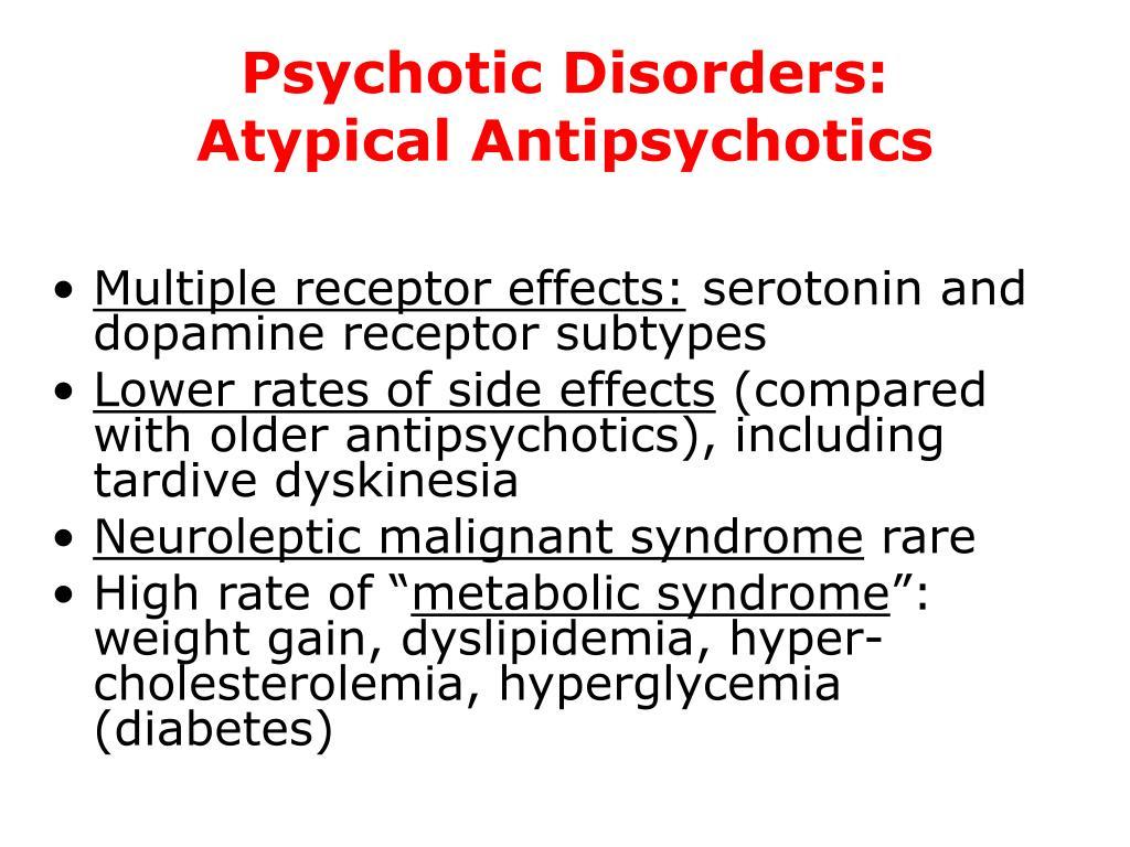 Psychotic Disorders: