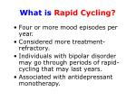 what is rapid cycling