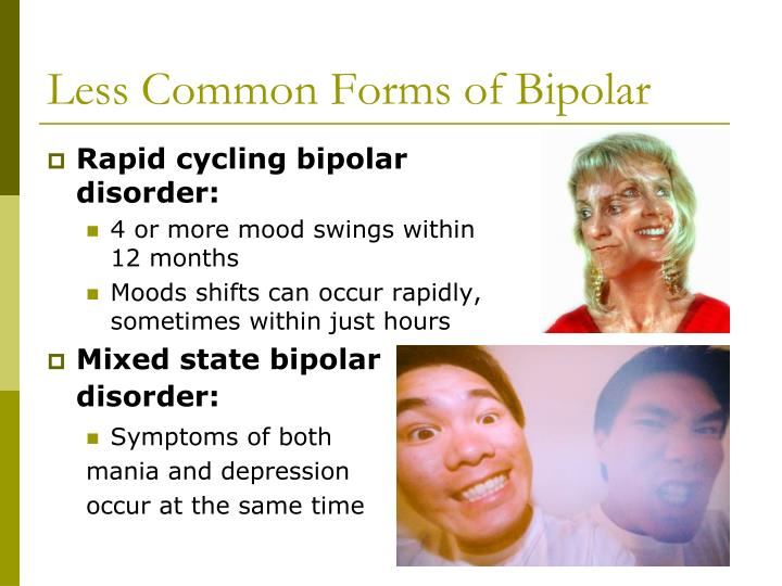 bipolar disorder 4 Four types of bipolar disorder bipolar i disorder is an illness in which people have experienced one or more episodes of mania bipolar ii disorder is a subset of.