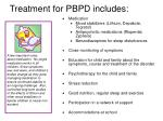 treatment for pbpd includes