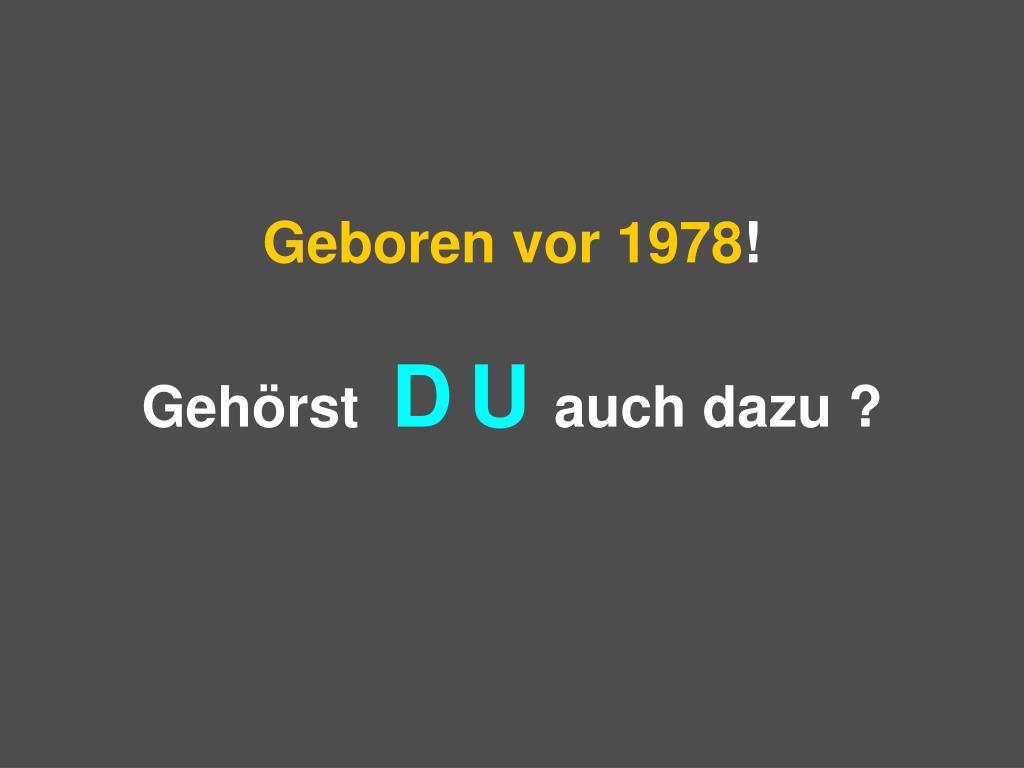 Geboren vor 1978