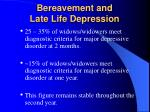 bereavement and late life depression