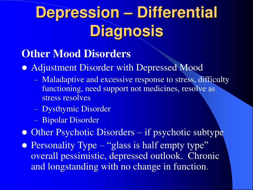 Depression – Differential Diagnosis