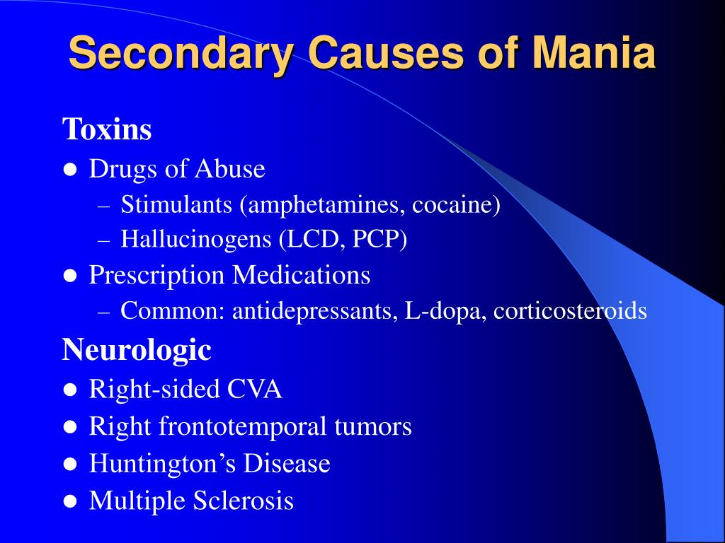 Secondary Causes of Mania