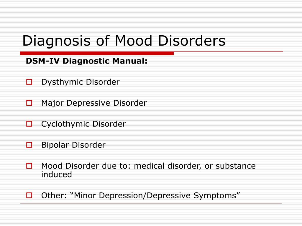 Diagnosis of Mood Disorders