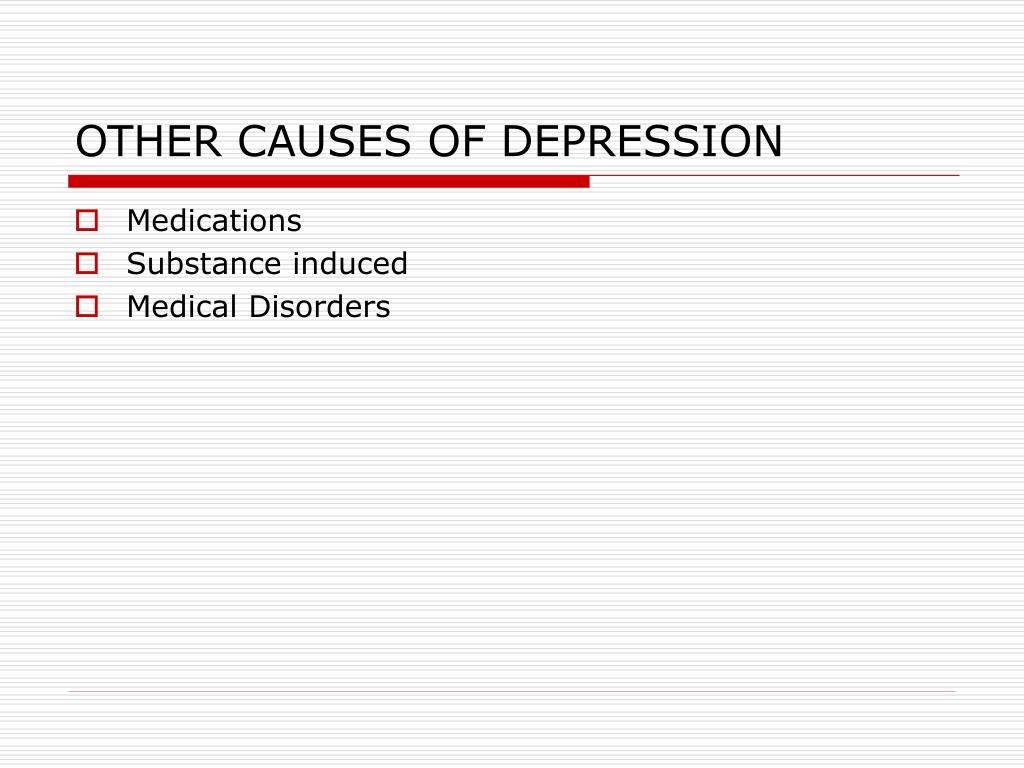 OTHER CAUSES OF DEPRESSION